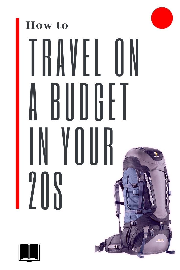 how to travel cheap in your 20s